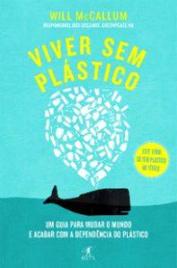 Viver sem plástico é um alerta para o futuro